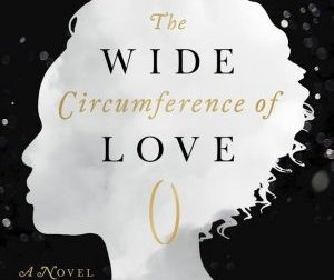 Award-Winning Author Marita Golden Discusses Her Novel 'The Wide Circumference of Love and Alzheimer's'