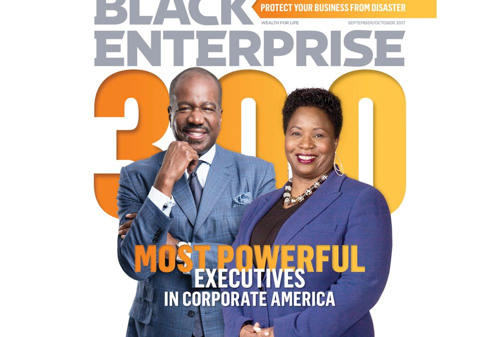 Discover BLACK ENTERPRISE's 300 Most Powerful Executives in Corporate America
