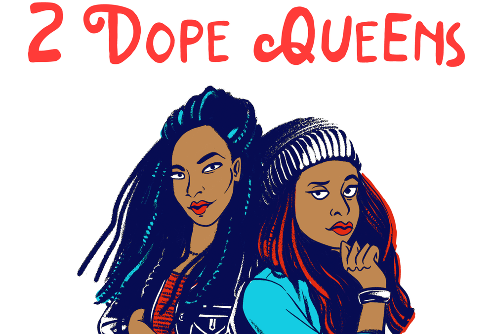 Popular Podcast '2 Dope Queens' Lands TV Deal With HBO