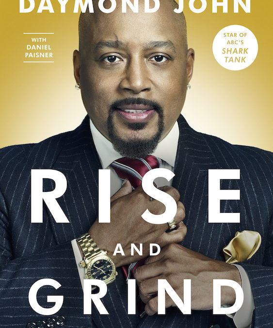 Daymond John Set to Release New Book 'Rise and Grind'