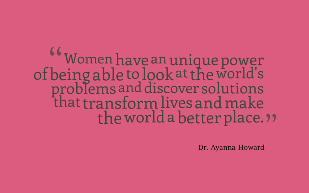 inspirational quotes, Women's History Month, Ayanna Howard, Women Who Are Changing the World