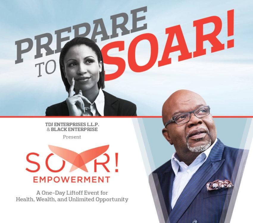 Black Enterprise Partners with TD Jakes In SOAR Empowerment