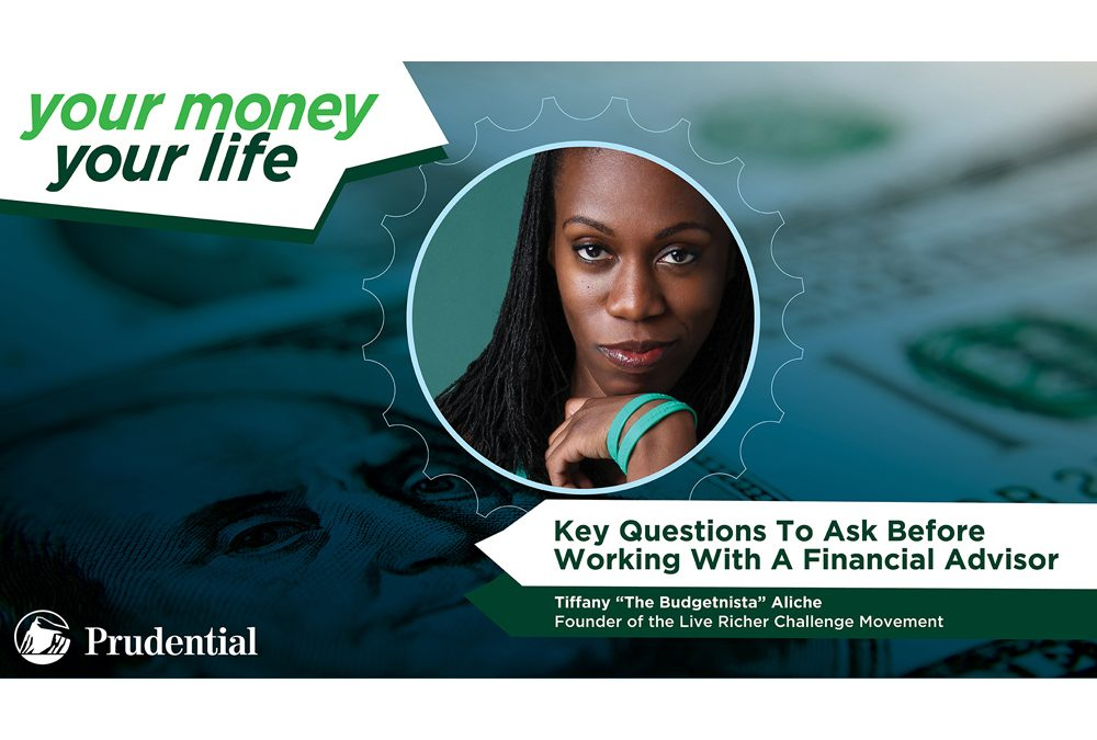 Your Money, Your Life: Episode 3 – 'Key Questions To Ask Before Working With A Financial Adviser'