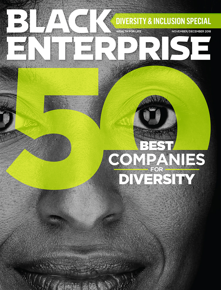 Black Enterprise Magazine November/December 2018 Issue