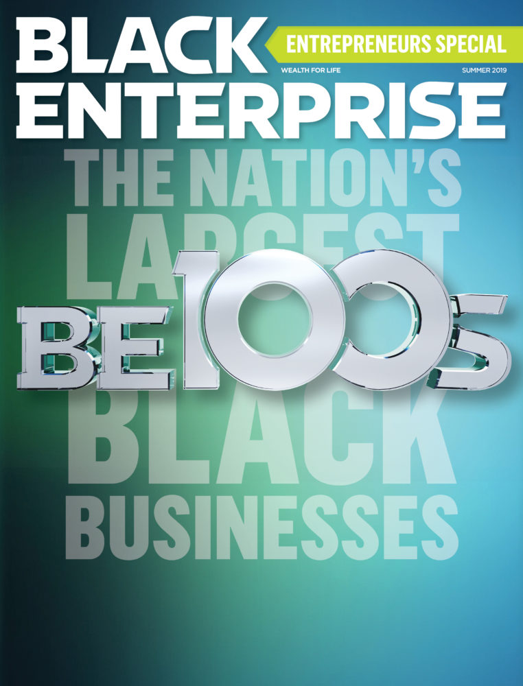 Black Enterprise Magazine Summer 2019 Issue